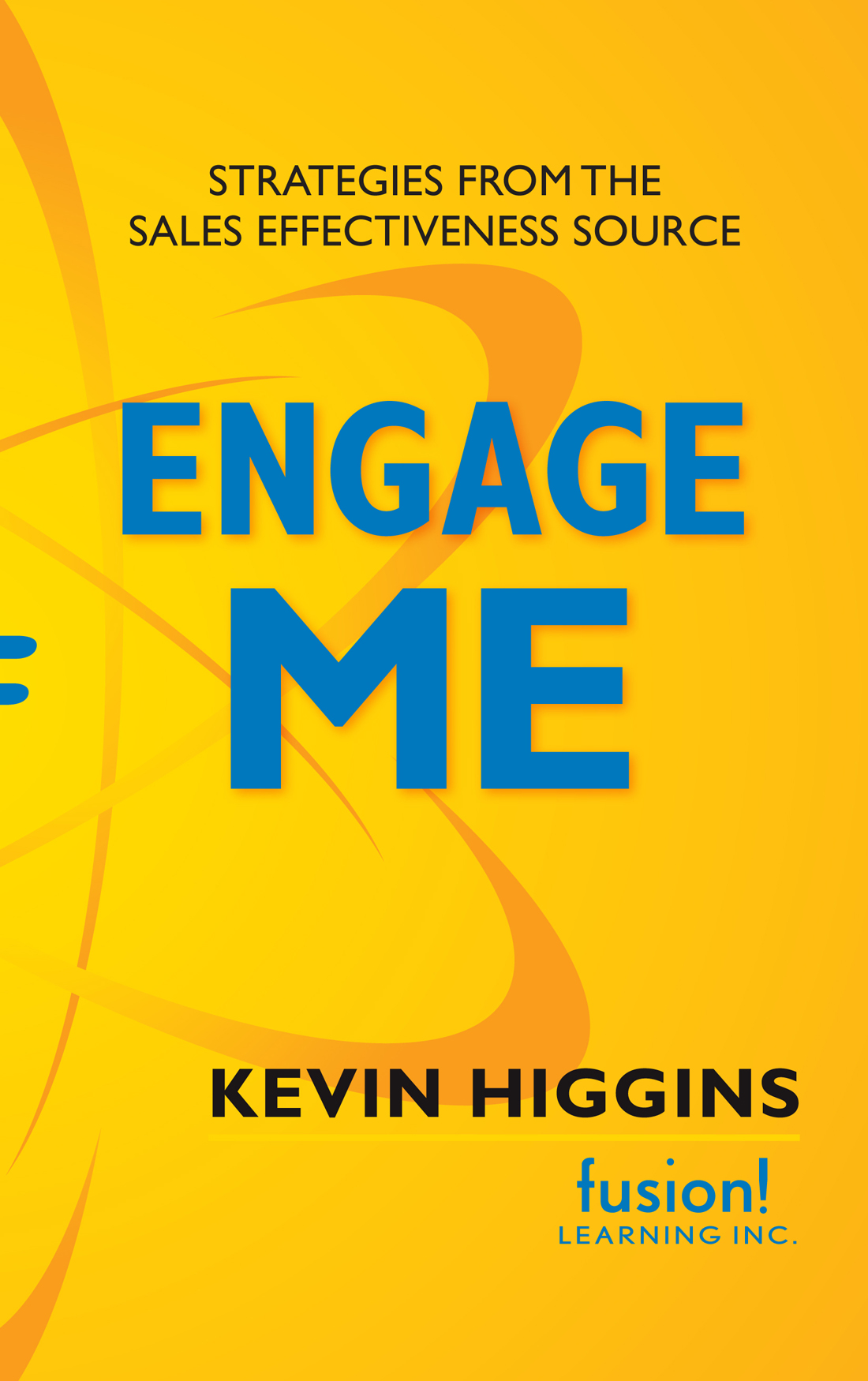 Engage Me by Kevin Higgens